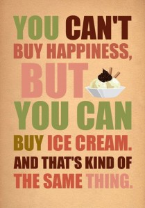 Did you know that: Without ice-cream the world would be in darkness and chaos?